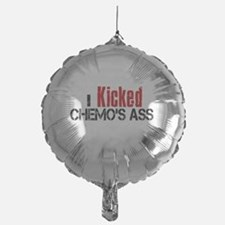 I Kicked Chemo's Ass Balloon