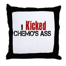 I Kicked Chemo's Ass Throw Pillow