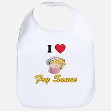 I love fry sauce Bib