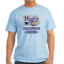 Newspaper Editor (Worlds Best) T-Shirt