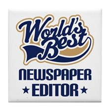 Newspaper Editor (Worlds Best) Tile Coaster