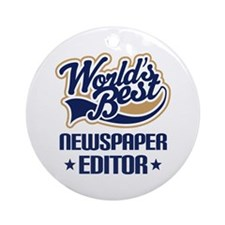 Newspaper Editor (Worlds Best) Ornament (Round)