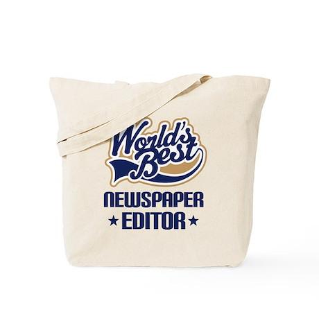 Newspaper Editor (Worlds Best) Tote Bag