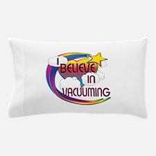 I Believe In Vacuuming Cute Believer Design Pillow