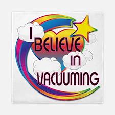 I Believe In Vacuuming Cute Believer Design Queen