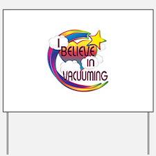 I Believe In Vacuuming Cute Believer Design Yard S