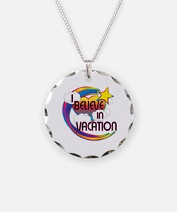 I Believe In Vacation Cute Believer Design Necklac