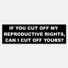 Reproductive Rights Bumper Bumper Sticker