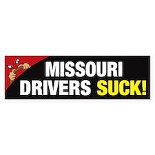 Missouri Drivers Suck (Bumper Sticker)