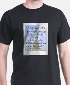 """Any Society..."" Ash Grey T-Shirt"