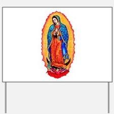 14x10_virgin_of_guadalupe.png Yard Sign