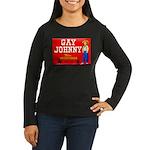 Gay Johnny Brand Women's Long Sleeve Dark T-Shirt