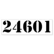 24601 Bumper Sticker