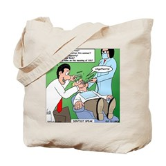 Dentist Speak Tote Bag