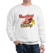Meatloaf Champ Sweatshirt