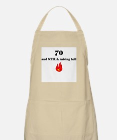 70 still raising hell 1 Apron