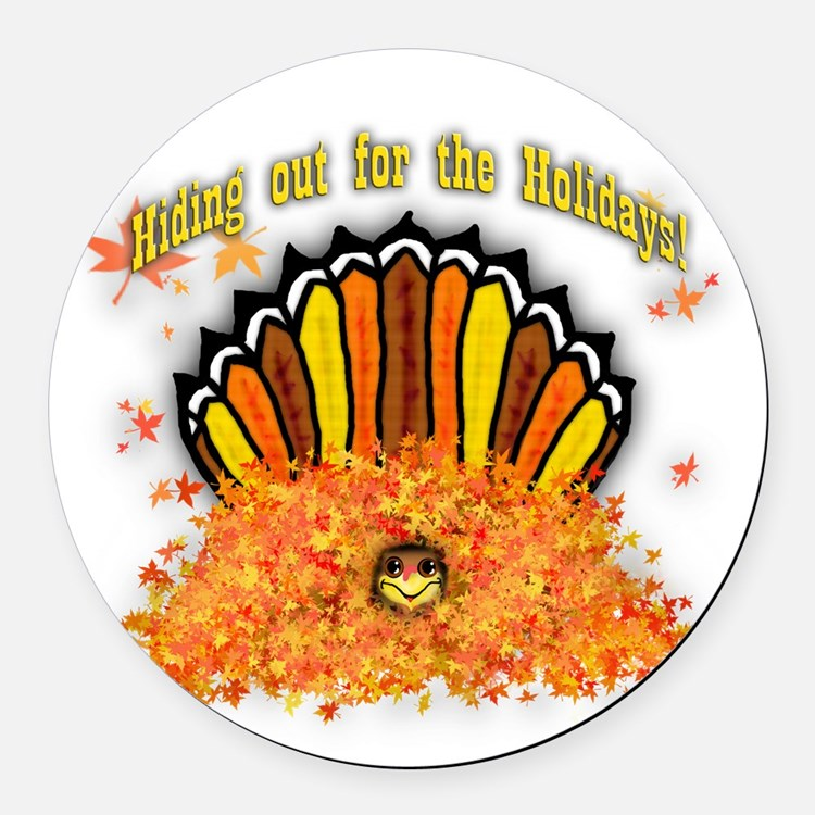 Hiding out Turkey Round Car Magnet