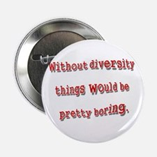 """Without Diversity.png 2.25"""" Button"""