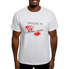 Addicted to Criminal Minds T-Shirt