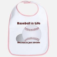 Baseball is Life Bib
