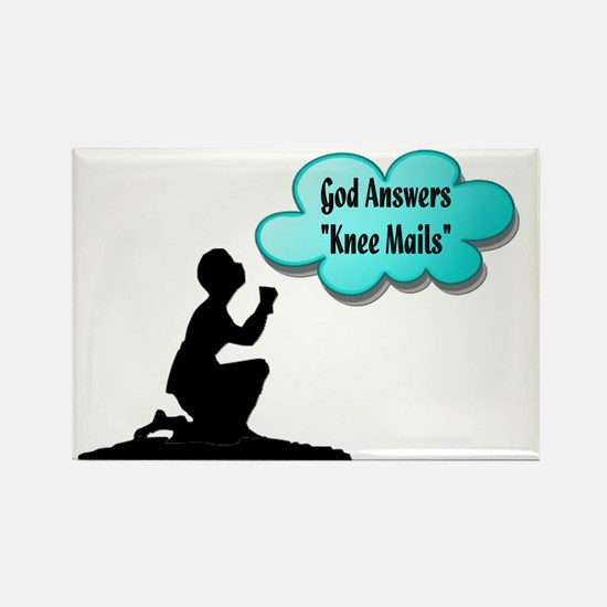 God answers knee mails Rectangle Magnet
