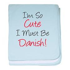 So Cute Must Be Danish baby blanket