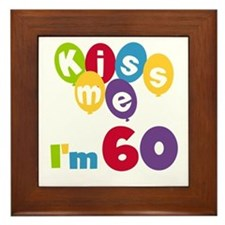 Kiss Me I'm 60 Framed Tile