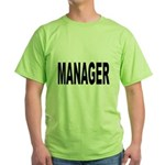 Manager (Front) Green T-Shirt