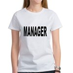 Manager (Front) Women's T-Shirt