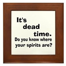 Paranormal Dead Time Framed Tile