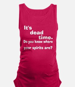 Paranormal Dead Time Maternity Tank Top