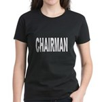 Chairman (Front) Women's Dark T-Shirt