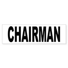 Chairman Bumper Bumper Sticker