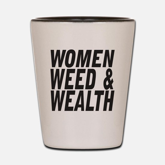 Women Weed & Wealth Shot Glass