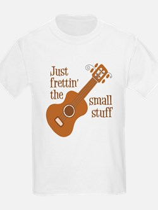 SMALL STUFF T-Shirt