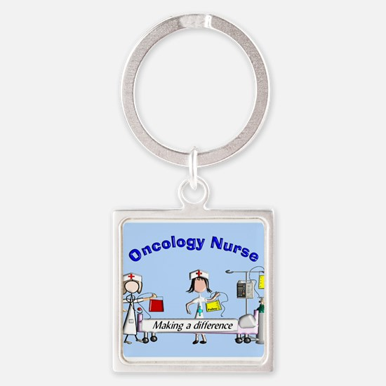Oncology Nurse making a diff BLUE Keychains