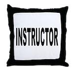 Instructor Throw Pillow