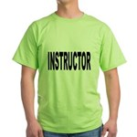 Instructor (Front) Green T-Shirt