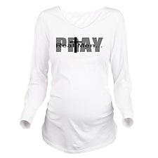 Real Men Pray Long Sleeve Maternity T-Shirt