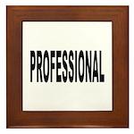 Professional Framed Tile
