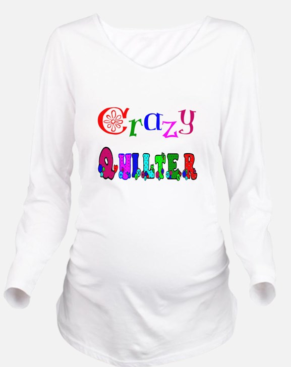 Crazy Quilter Long Sleeve Maternity T-Shirt
