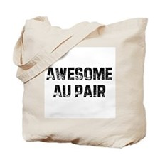 Awesome Au Pair Tote Bag