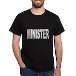 Minister (Front) Dark T-Shirt