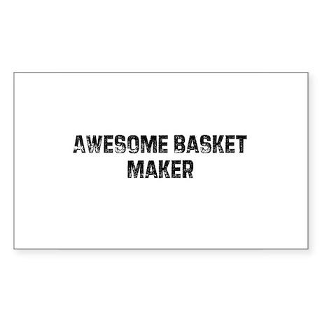 Awesome Basket Maker Rectangle Sticker
