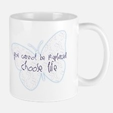 Suicide Awareness Choose Life! Mug