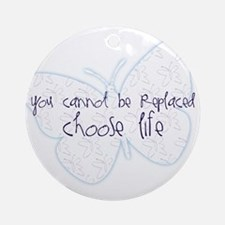 Suicide Awareness Choose Life! Ornament (Round)