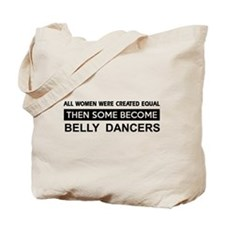 belly created equal designs Tote Bag