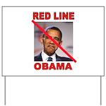 RED LINE OBAMA Yard Sign