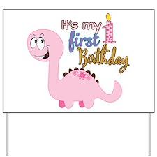Its my First Birthday Dinosaur Yard Sign