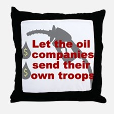 Oil Companies Troops Throw Pillow
